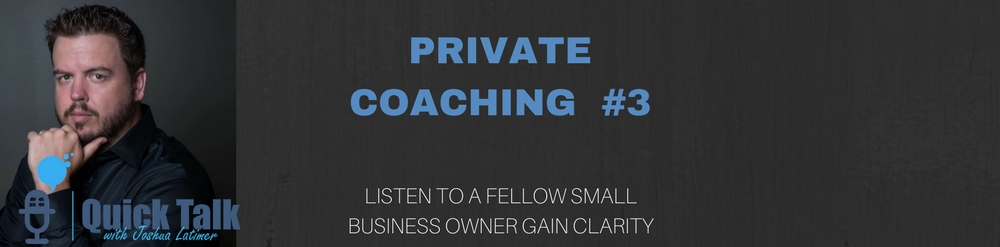 LISTEN TO A FELLOW SMALL BUSINESS OWNER GAIN CLARITY with coaching call