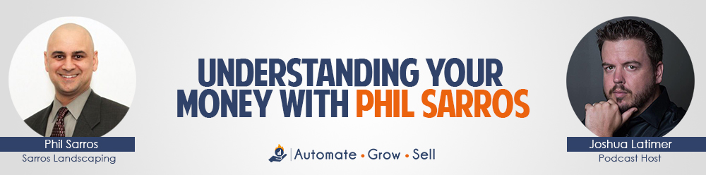 Understanding Your Money With Phil Sarros